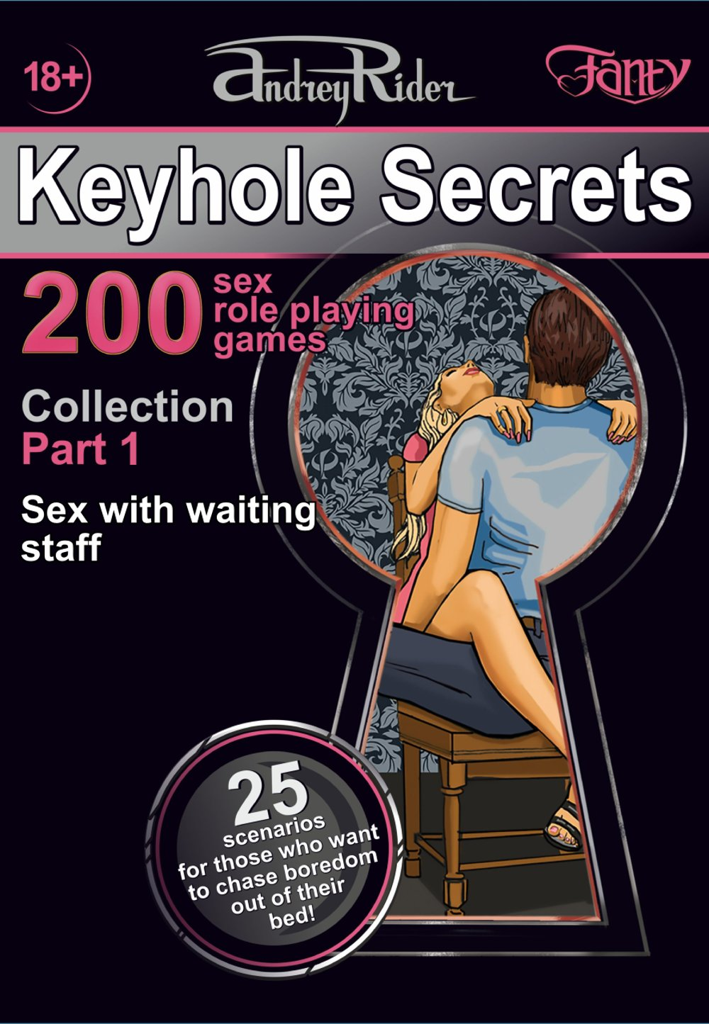 Collection of 200 Sex Role Playing Games. Part 1 (scenarios 1-25)