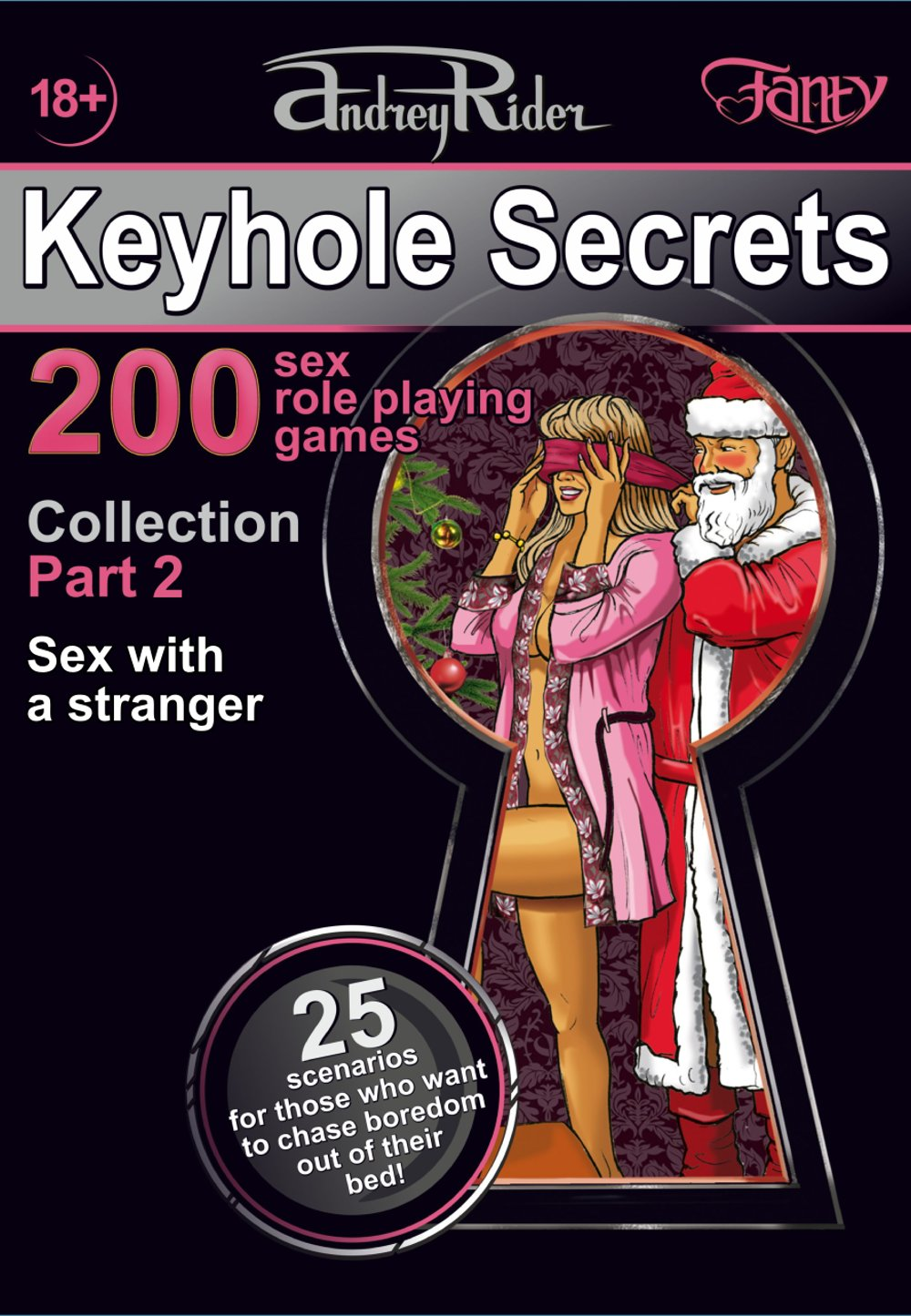 Collection of 200 Sex Role Playing Games. Part 2 (scenarios 26-50)